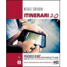 ITINERARIO NELL`ARTE 4   VERSIONE GIALLA DAL BAROCCO AL POSTIMPRESSIONISMO Vol. 4