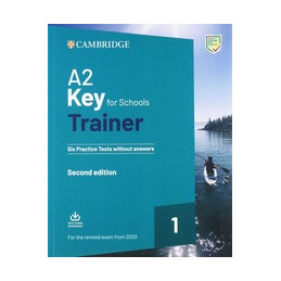 KEY FOR SCHOOLS TRAINER FOR UPDATE 2020 EXAM SIX PRACTICE TESTS WITHOUT ANSWERS WITH DOWNLOADABLE AU