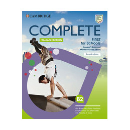 COMPLETE FIRST FOR SCHOOLS 2ED ITALY PACK STUDENT`S BOOK/WORKBOOK+EBOOK  Vol. U