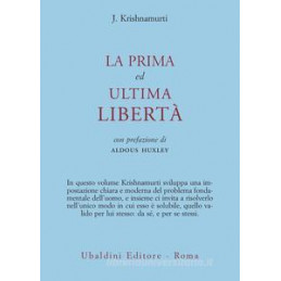 PRIMA ED ULTIMA LIBERTA`
