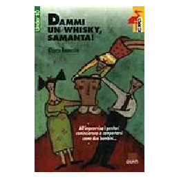 DAMMI UN WHISKY SAMANTHA