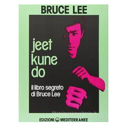 JEET KUNE DO-LIBRO SEGRETO DI B.LEE