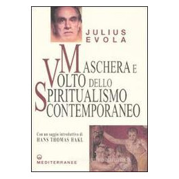 MASCHERA E VOLTO DELLO SPIRITUALISMO CON