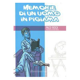 MEMORIE DI UN UOMO IN PIGIAMA