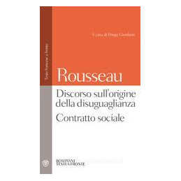 CONTRATTO SOCIALE; PROGETTO DI PACE PERPETUA; DISCORSO SULL`ORIGINE E I FONDAMEN
