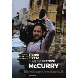 STEVE MCCURRY   LA MIA VITA