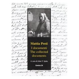 MATTIA PRETI. I DOCUMENTITHE COLLECTED DOCUMENTS