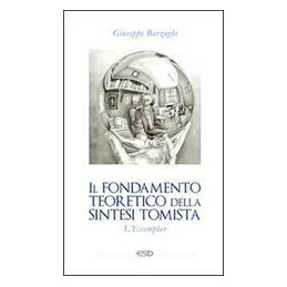 FONDAMENTO TEORETICO DELLA SINTESI TOMISTA