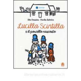 LUCILLA SCINTILLA E IL PORCELLO NASCOSTO
