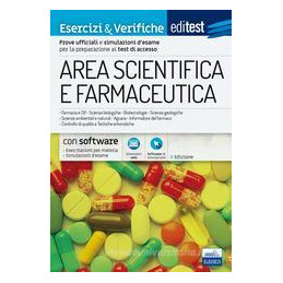 EDITEST. FARMACIA AREA SCIENTIFICA. PROVE E SIMULAZIONI