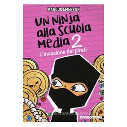 NINJA ALLA SCUOLA MEDIA (UN). VOL. 2