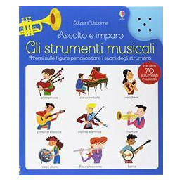 STRUMENTI MUSICALI. ASCOLTO E IMPARO