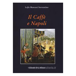 CAFFE E NAPOLI (IL)