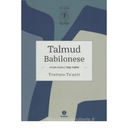 TALMUD BABILONESE. TRATTATO TA`ANIT