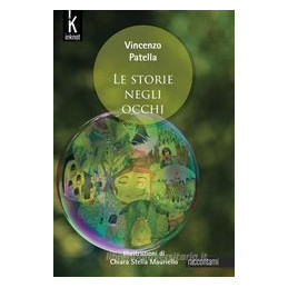 STORIE NEGLI OCCHI (LE)