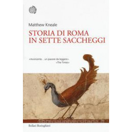 STORIA DI ROMA IN SETTE SACCHEGGI (LA)