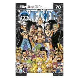 ONE PIECE. NEW EDITION. VOL. 78