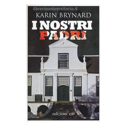 NOSTRI PADRI (I)