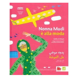 NONNA MUDHI, CHE STILE!