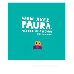 NON AVER PAURA PICCOLO GRANCHIO