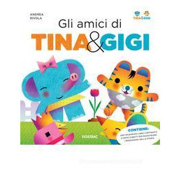 AMICI DI TINA & GIGI (GLI)