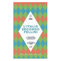 ITALIA SECONDO FELLINI (L`)