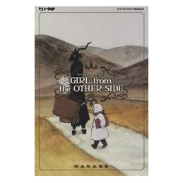 GIRL FROM THE OTHER SIDE. VOL. 6
