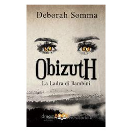 OBIZUTH. LA LADRA DI BAMBINI
