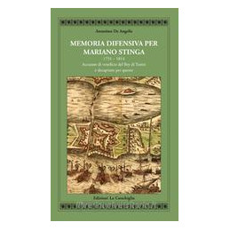 MEMORIA DIFENSIVA PER MARIANO STINGA 1751 1814. ACCUSATO DI VENEFICIO DEL BEY DI TUNISI E DECAPITATO