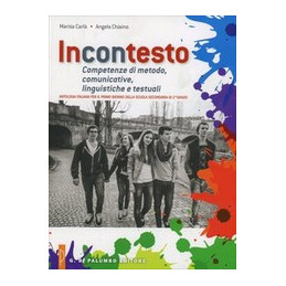 INCONTESTO ANTOLOGIA   COMPETENZE DI METODO,COMUNICATIVE,LINGUISTICHE E TESTUALI VOL. U