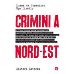 CRIMINI A NORD-EST