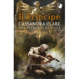 PRINCIPE. SHADOWHUNTERS. THE INFERNAL DEVICES (IL). VOL. 2