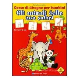 ANIMAL WORLD. MERAVIGLIOSI ANIMALI DA SCOPRIRE