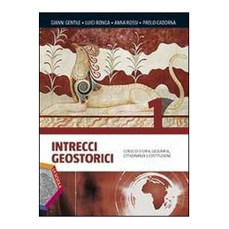 INTRECCI GEOSTORICI EDIZIONE PLUS DVD VOL. 1