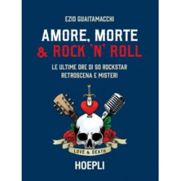 AMORE, MORTE E ROCK `N` ROLL