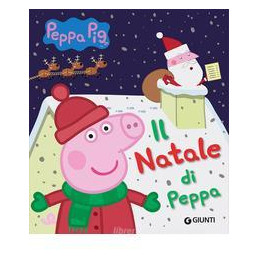 NATALE DI PEPPA PIG (IL)