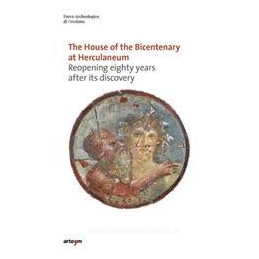 THE HOUSE OF BICENTENARY OF HERCULANEUM