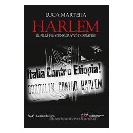 HARLEM. MORTE AGLI ITALIANI