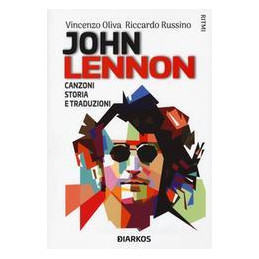 JOHN LENNON. YOU MAY SAY I`M A DREAMER. TESTI COMMENTATI