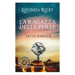 RAGAZZA DELLE PERLE. LE SETTE SORELLE (LA)