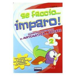 SE FACCIO IMPARO MATEMATICA 2