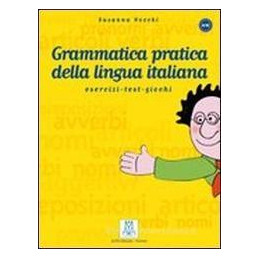 GRAMMATICA PRATICA D/LINGUA ITALIANA