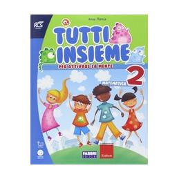 TUTTI INSIEME MATEMATICA 2 SET