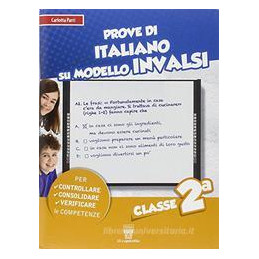 PROVE DI ITALIANO SU MODELLO INVALSI CLASSE 2