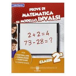 PROVE DI MATEMATICA SU MODELLO INVALSI CLASSE 2