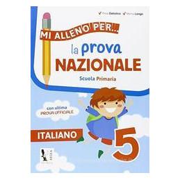 MI ALLENO PER... LA PROVA NAZIONALE - ITALIANO 5