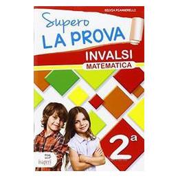 SUPERO LA PROVA INVALSI  VOL. 2