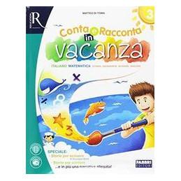 CONTA E RACCONTA IN VACANZA. VOLUME 3