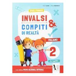 INVALSI & COMPITI DI REALTÀ 2 ITALIANO