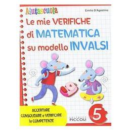 AUTOSCUOLA MIE VERIFICHE DI MATEMATICA SU MODELLO INVALSI 5